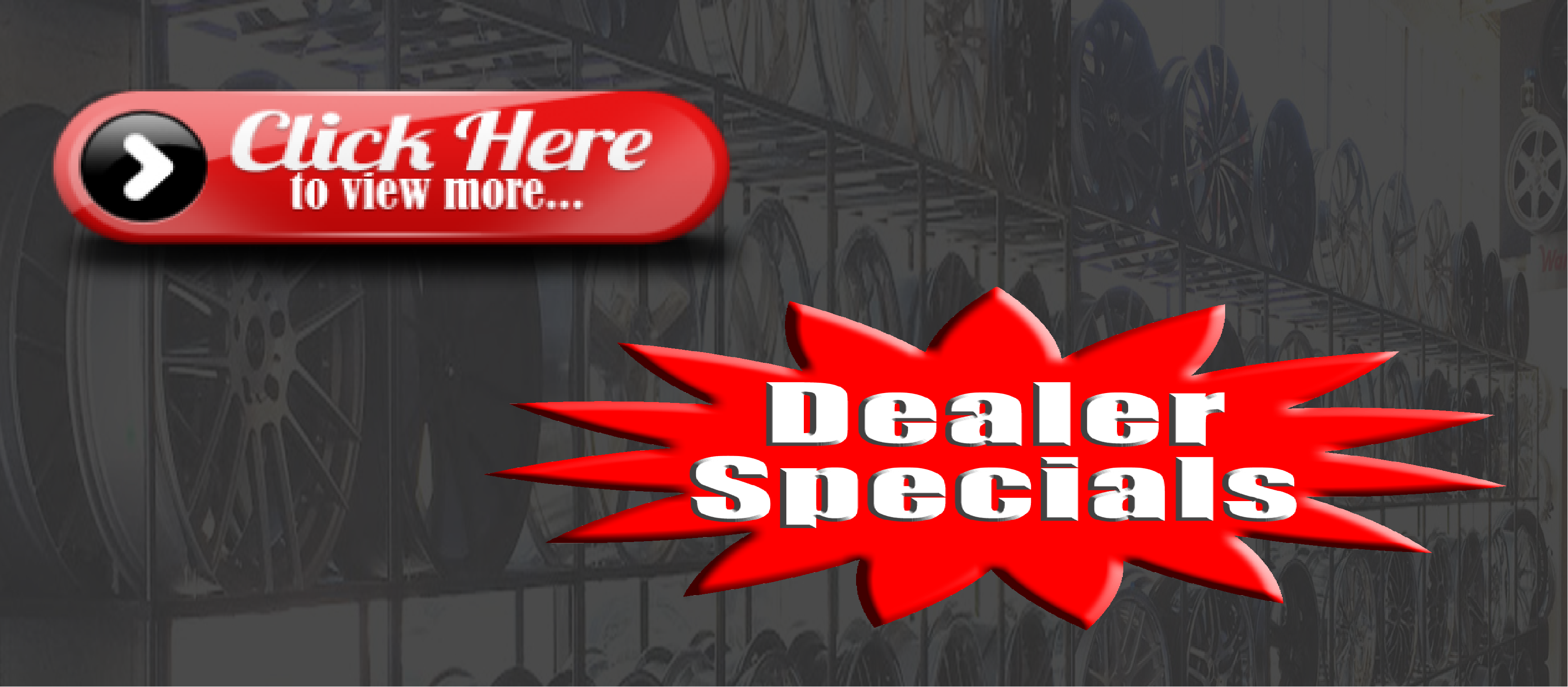 Click Here to View All Dealer Specials